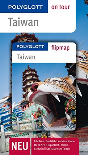 POLYGLOTT on tour Reiseführer Taiwan: Polyglott on tour mit Flipmap