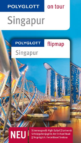 9783846408919: Singapur: Polyglott on tour mit Flipmap