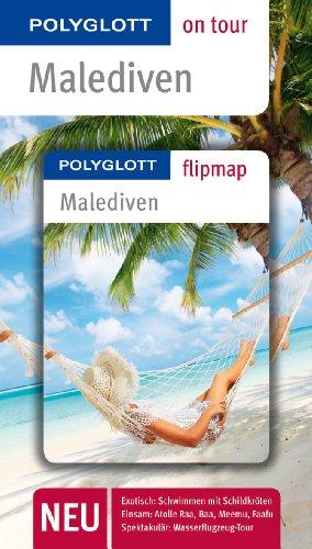 9783846409367: Malediven: Polyglott on tour mit Flipmap