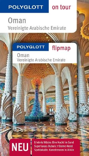 9783846409411: Oman & Vereinigte Arabische Emirate: Polyglott on tour mit Flipmap
