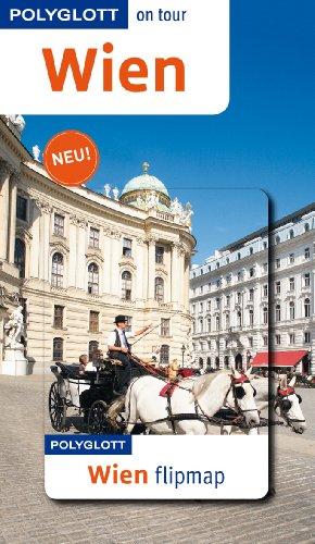 9783846497265: Wien: Polyglott on tour mit Flipmap