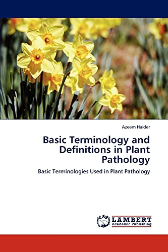 9783846501641: Basic Terminology and Definitions in Plant Pathology: Basic Terminologies Used in Plant Pathology