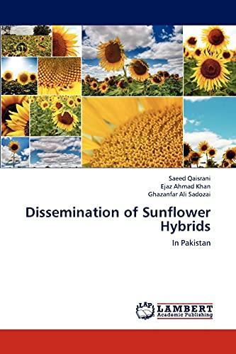 Dissemination of Sunflower Hybrids: Qaisrani Saeed, Khan