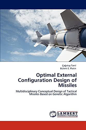 Optimal External Configuration Design of Missiles: A Atay Tan