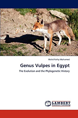Genus Vulpes in Egypt: Walid Fathy Mohamed