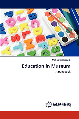 Education in Museum: Mahua Chakrabarti (author)
