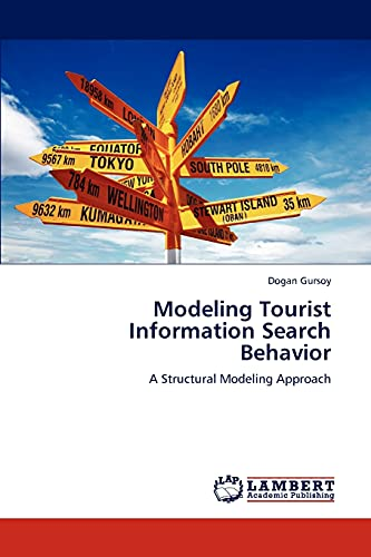 9783846507148: Modeling Tourist Information Search Behavior: A Structural Modeling Approach
