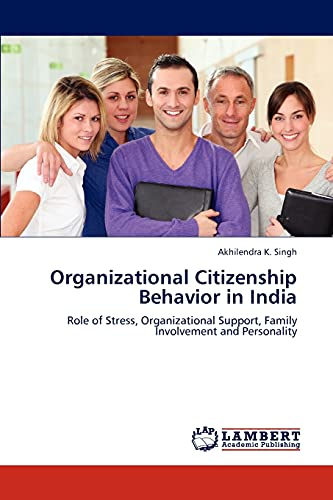 Organizational Citizenship Behavior in India: Role of Stress, Organizational Support, Family ...