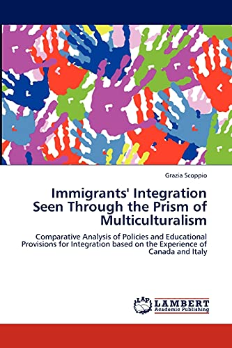 9783846508060: Immigrants' Integration Seen Through the Prism of Multiculturalism