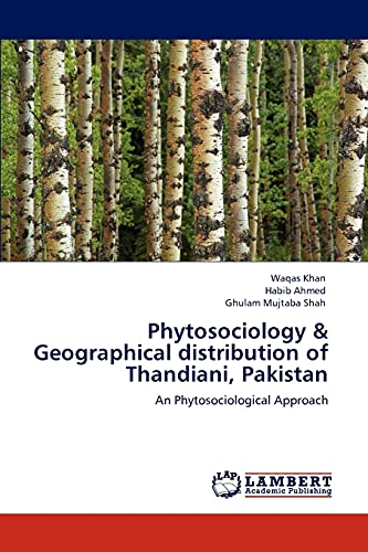 9783846510162: Phytosociology & Geographical distribution of Thandiani, Pakistan