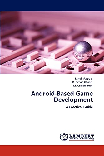 9783846512678: Android-Based Game Development: A Practical Guide
