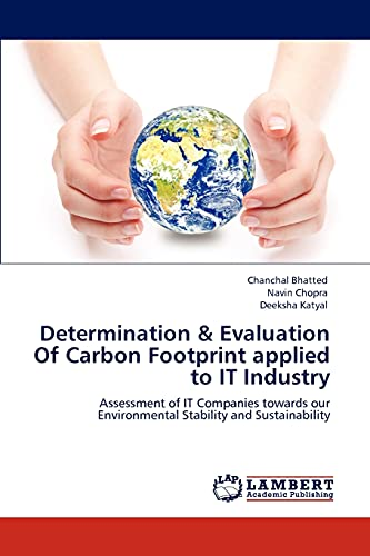 Determination Evaluation of Carbon Footprint Applied to It Industry: Deeksha Katyal