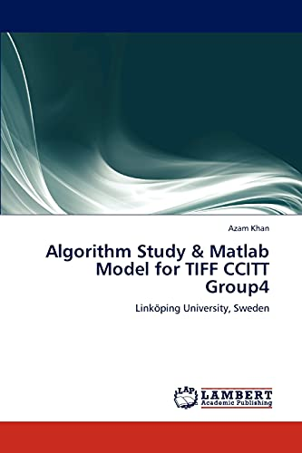 Algorithm Study & MATLAB Model for TIFF: Azam Khan (author)