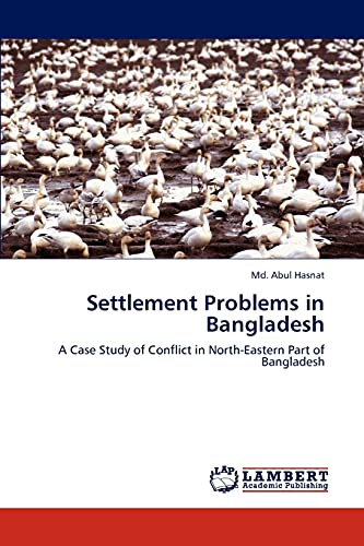 Settlement Problems in Bangladesh: Md. Abul Hasnat