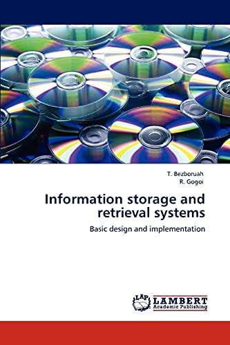 9783846518663: Information storage and retrieval systems: Basic design and implementation