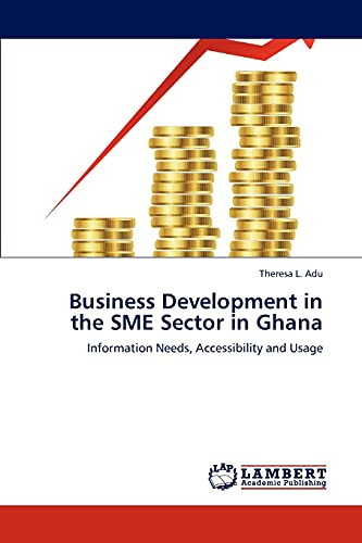 Business Development in the Sme Sector in Ghana: Theresa L. Adu
