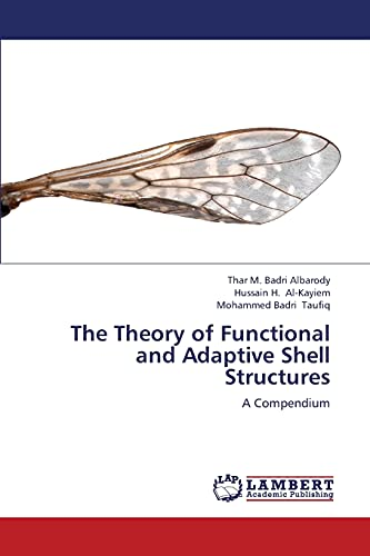 The Theory of Functional and Adaptive Shell Structures: Thar M. Badri Albarody