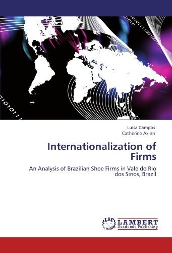 9783846521854: Internationalization of Firms: An Analysis of Brazilian Shoe Firms in Vale do Rio dos Sinos, Brazil