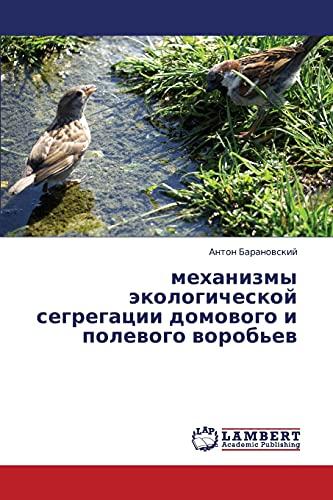 Mekhanizmy Ekologicheskoy Segregatsii Domovogo I Polevogo Vorobev: Anton Baranovskiy