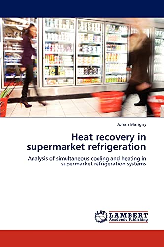9783846523780: Heat recovery in supermarket refrigeration