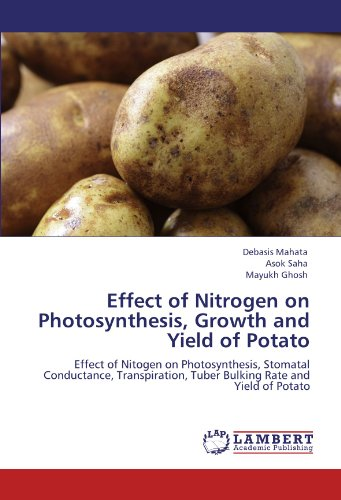 Effect of Nitrogen on Photosynthesis, Growth and Yield of Potato: Effect of Nitogen on ...
