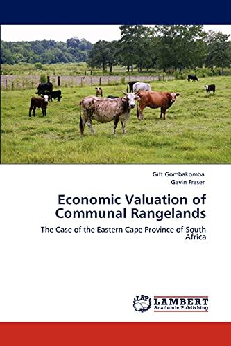 Economic Valuation of Communal Rangelands (Paperback): Gift Gombakomba, Gavin Fraser