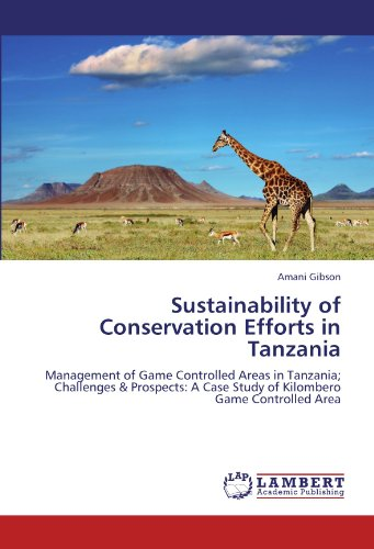 Sustainability of Conservation Efforts in Tanzania: Amani Gibson