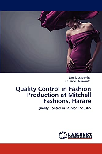 9783846526040: Quality Control in Fashion Production at Mitchell Fashions, Harare: Quality Control in Fashion Industry