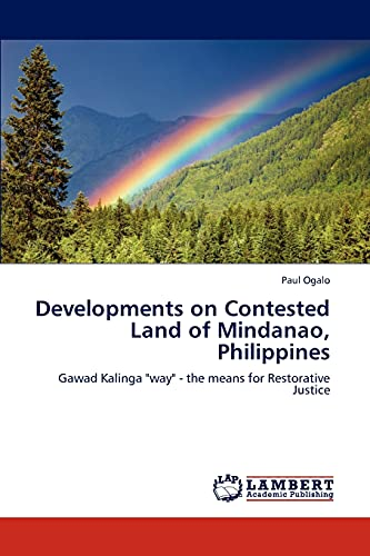 Developments on Contested Land of Mindanao, Philippines (Paperback): Paul Ogalo