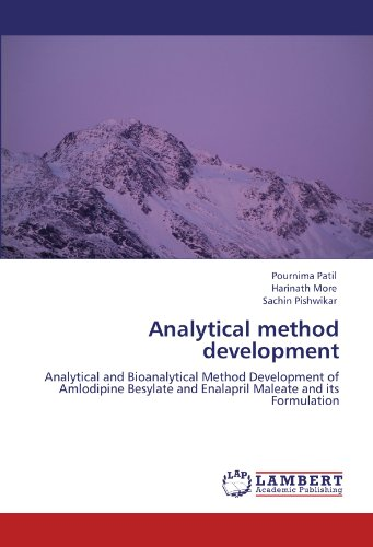 9783846528662: Analytical method development: Analytical and Bioanalytical Method Development of Amlodipine Besylate and Enalapril Maleate and its Formulation