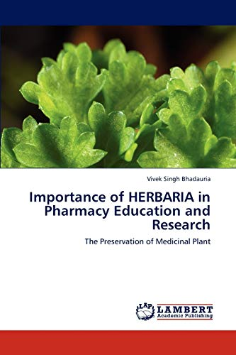9783846529607: Importance of HERBARIA in Pharmacy Education and Research: The Preservation of Medicinal Plant