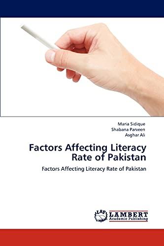 Factors Affecting Literacy Rate of Pakistan: Asghar Ali