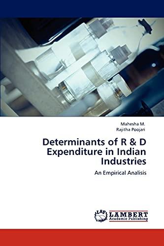 9783846530429: Determinants of R & D Expenditure in Indian Industries