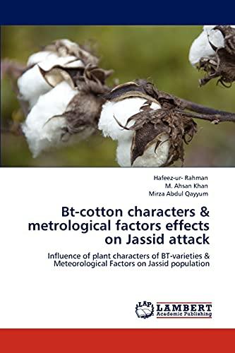 Bt-cotton characters & metrological factors effects on: Hafeez-ur- Rahman, M.