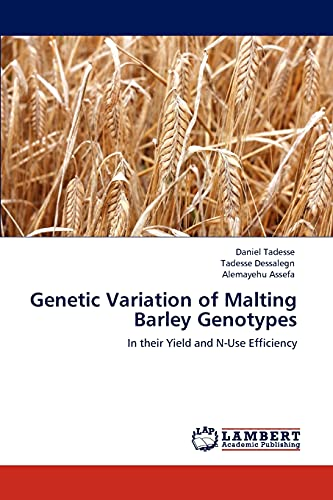 9783846531556: Genetic Variation of Malting Barley Genotypes: In their Yield and N-Use Efficiency