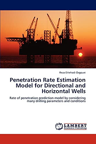 9783846531686: Penetration Rate Estimation Model for Directional and Horizontal Wells: Rate of penetration prediction model by considering many drilling parameters and conditions
