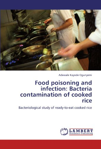 9783846533543: Food poisoning and infection: Bacteria contamination of cooked rice: Bacteriological study of ready-to-eat cooked rice