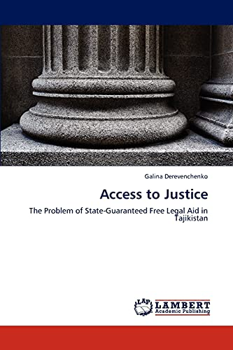 9783846533697: Access to Justice: The Problem of State-Guaranteed Free Legal Aid in Tajikistan