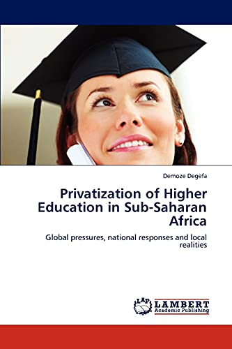 privatization in higher education Privatization in higher education 2 abstract the purpose of the paper is to describe the existing conditions in higher education and de-mystify the appearance of.