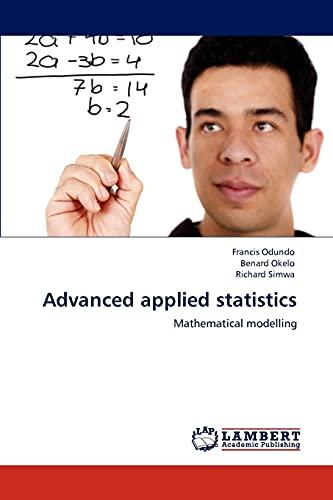 9783846534519: Advanced applied statistics: Mathematical modelling
