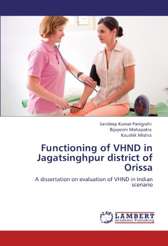 9783846535714: Functioning of VHND in Jagatsinghpur district of Orissa: A dissertation on evaluation of VHND in Indian scenario