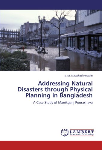Addressing Natural Disasters through Physical Planning in: S. M. Nawshad