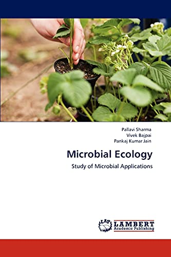 9783846538302: Microbial Ecology: Study of Microbial Applications