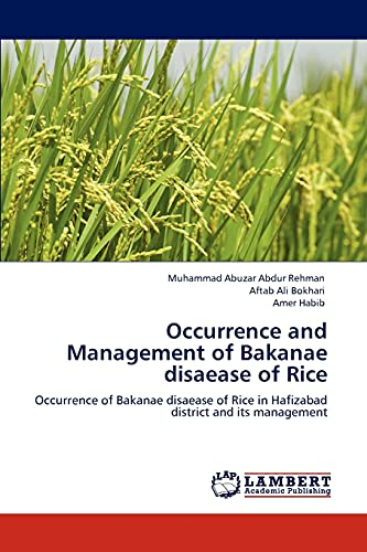 9783846538586: Occurrence and Management of Bakanae disaease of Rice: Occurrence of Bakanae disaease of Rice in Hafizabad district and its management