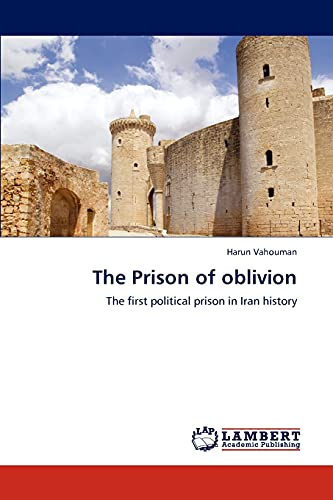 The Prison of Oblivion: Harun Vahouman