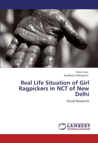 9783846540305: Real Life Situation of Girl Ragpickers in NCT of New Delhi: Social Research