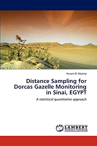 9783846541340: Distance Sampling for Dorcas Gazelle Monitoring in Sinai, EGYPT: A statistical quantitative approach