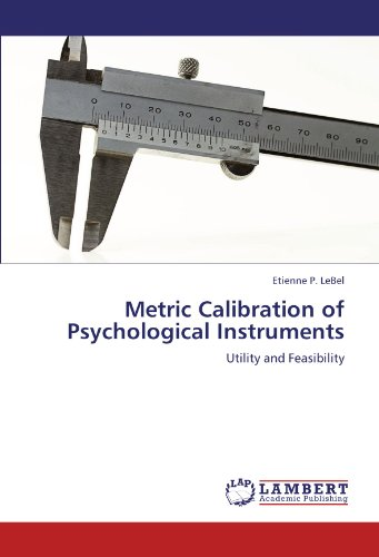 9783846543115: Metric Calibration of Psychological Instruments: Utility and Feasibility