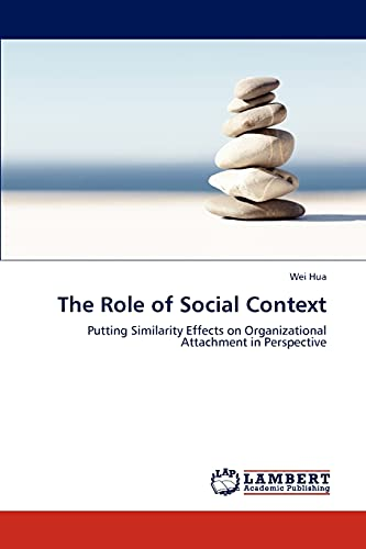 The Role of Social Context: Wei Hua