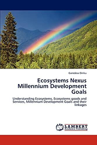 9783846543368: Ecosystems Nexus Millennium Development Goals